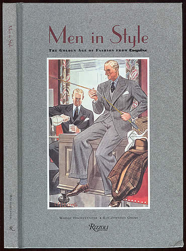 "Men in Style: Golden Age of Fashion from ""Esquire"" (Hardcover), by Woody Hochswender & Kim Johnson Gross"
