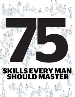 75 Skills Every Man Should Master
