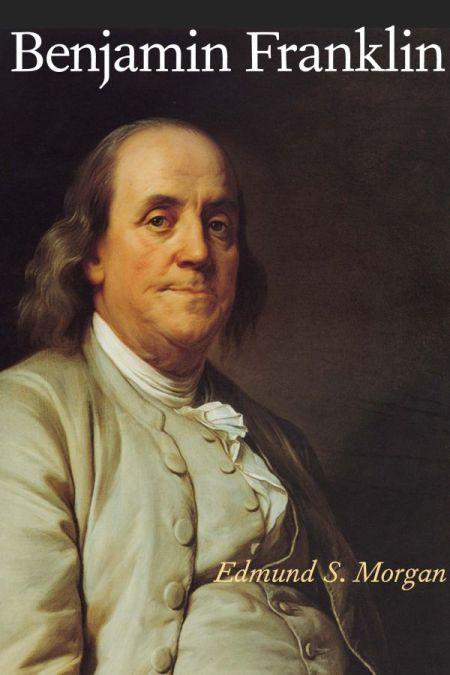 Benjamin Franklin av Edmund S. Morgan