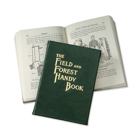 The Field and Forest Handy Book